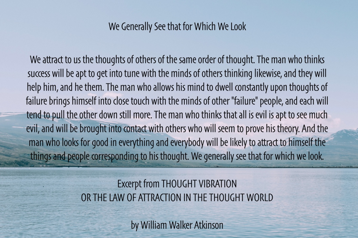 How Thoughts Attract Like-Thoughts AndCircumstances