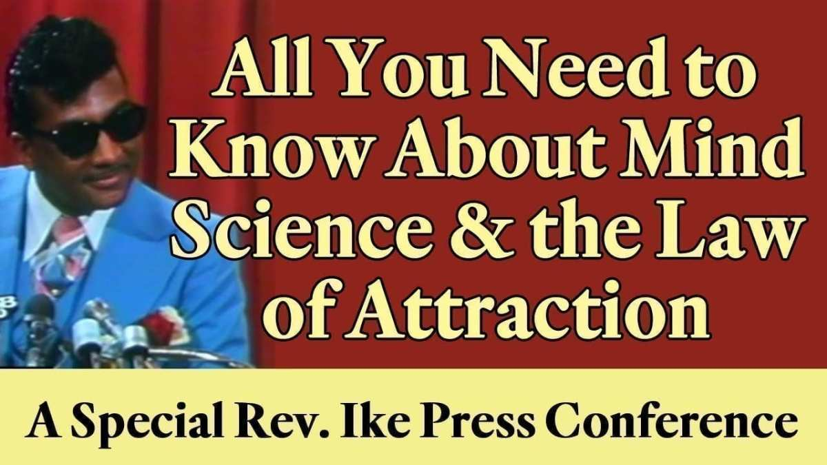 The Truth About Reverend Ike, Mental Science And The Law OfAttraction.